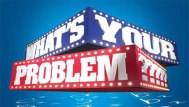 whats-your-problem